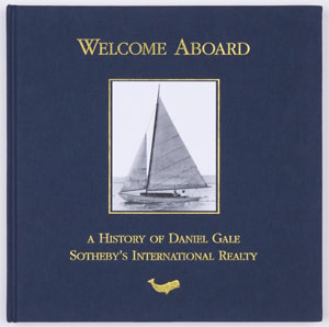 Cover of Welcome Aboard, A History of Daniel Gale Sotheby's International Realty.
